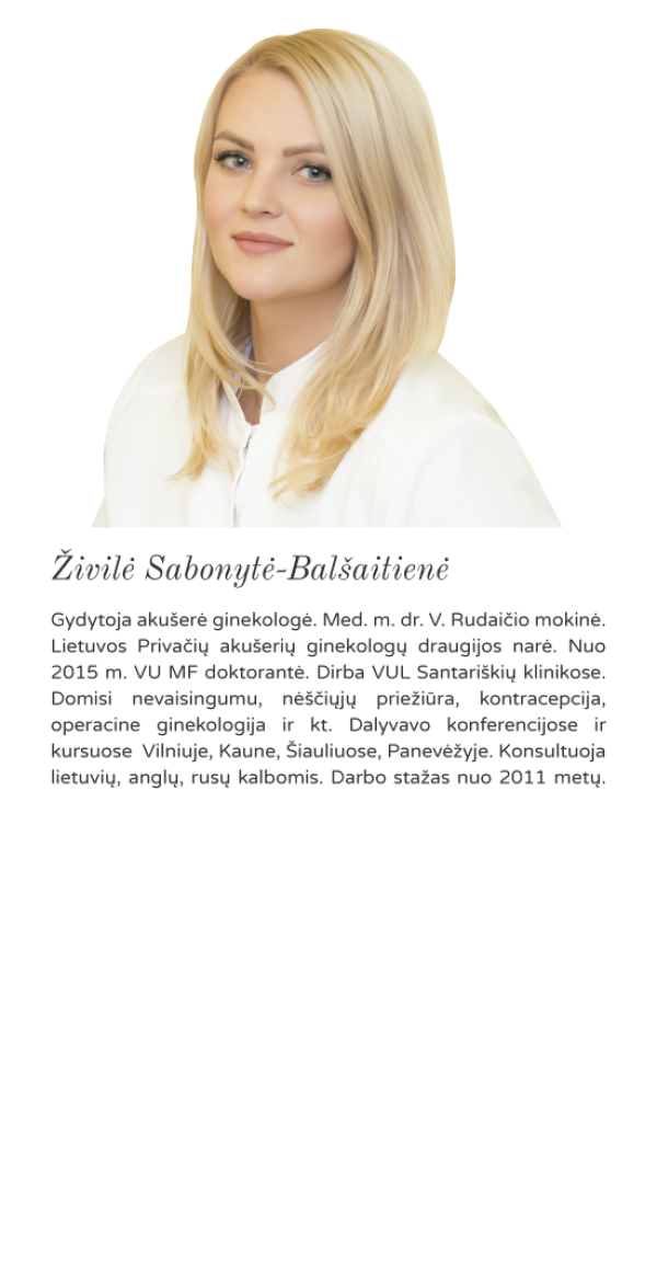 Akušerė ginekologė Živilė Sabonytė- Balšaitienė