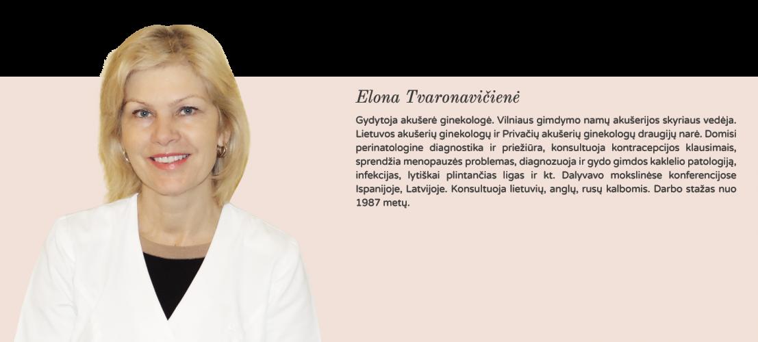 Geriausia privati ginekologijos klinika Vilniuje gydytoja akušerė ginekologė Elona Tvaronavičienė
